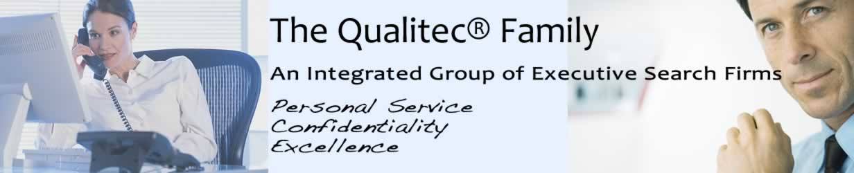 Qualitec® Family of Companies | 281-597-0097 | A Family of Independently Owned Recruitment Companies | Energy Recruiters | Healthcare Recruiters | Finance & Economics Recruiters | Accounting & Tax Recruiters | Coatings & Optics Recruiters | Engineering Recruiters | Chemical Engineers Recruiters | Petroleum Engineers Recruiters | Geologists Recruiters | Upstream Engineers Recruiters | Downstream Engineers Recruiters